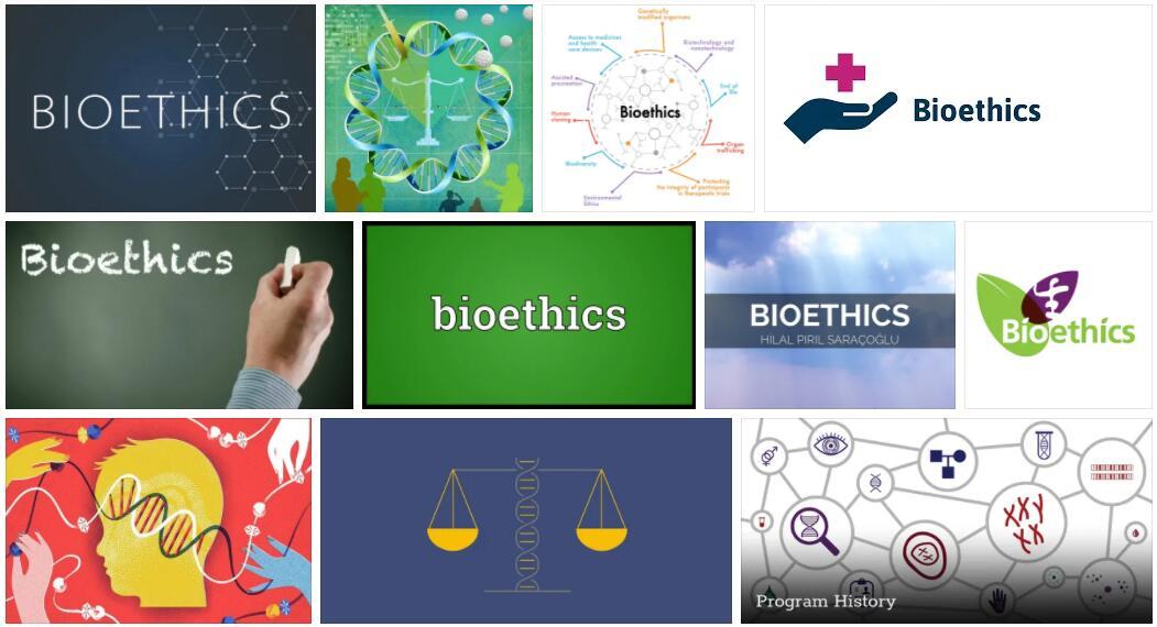 Bioethics